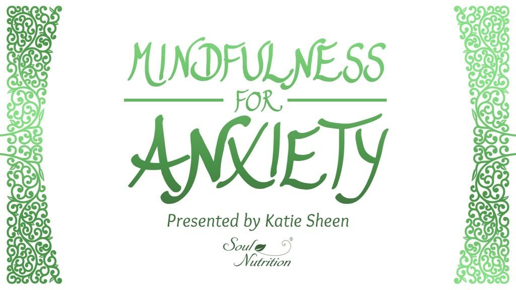 online Mindfulness for Anxiety course
