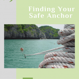 Grey Image front cover of Finding Your Safe Anchor